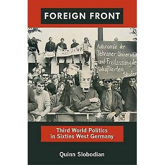 Vieraiden edessä - kolmannen maailmanpolitiikassa kuusikymmentäluvun Länsi-Saksan Quinn