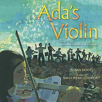 ADA's Violin - The Story of the Recycled Orchestra of Paraguay by Susa