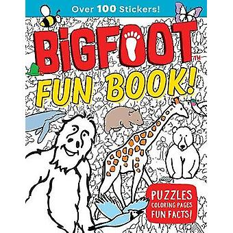 Bigfoot Fun Book! - Puzzles - Coloring Pages - Fun Facts! by Bigfoot F