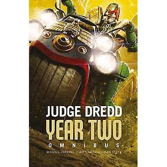 Döma Dredd år två av Michael Carroll - 9781781085967 bok