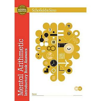Mental Arithmetic Introductory Book Answers (New edition) by Lynn Spa