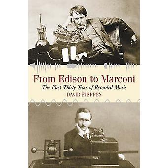 Da Edison a Marconi - i primi trent'anni del registrato musiche di D