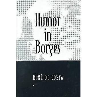 Humor in Borges by Rene De Costa - 9780814328880 Book
