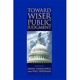 Vers plus sage jugement Public
