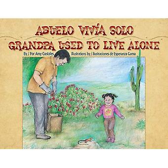 Abuelo vivia solo / Grandpa Used to Live Alone