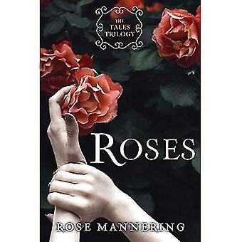 Roses: La trilogie de contes, livre 1
