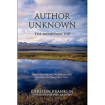 AUTORE sconosciuto alla cima della montagna di Franklin & Carlton