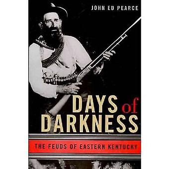 Dagar av mörker fejderna i östra Kentucky av Pearce & John Ed