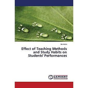 Wirkung von Lehrmethoden und Lerngewohnheiten auf Studenten Auftritte von Helen Ibe