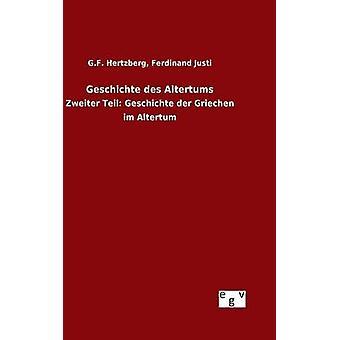 Geschichte des Altertums by Hertzberg & G.F. Justi & Ferdinand