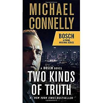 Twee soorten waarheid: een roman van de Bosch (Harry Bosch roman)
