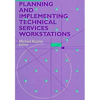 Planning and Implementing Technical Services Workstations - 978083890