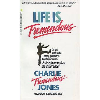 Life is Tremendous by Charles E. Jones - 9780842321846 Book