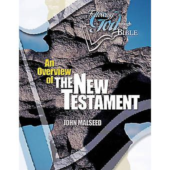 An Overview of the New Testament by John Malseed - 9780899572666 Book