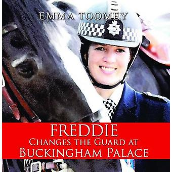 Freddie Changes the Guard at Buckingham Palace (2nd) by Emma Toomey -
