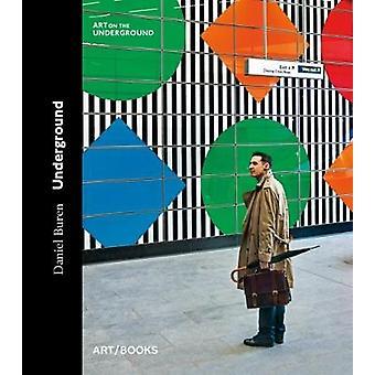 Daniel Buren Underground by Eleanor Pinfield - 9781908970299 Book