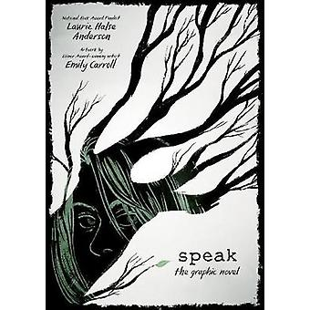 Speak - The Graphic Novel by Laurie Halse Anderson - 9780374300289 Book