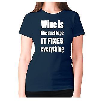 Womens lustige trinken T-shirt Slogan Wein Damen Neuheit - Wein ist wie Klebeband es fixiert alles