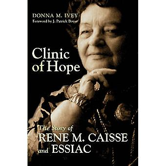 Clinic of Hope by Donna M. Ivey