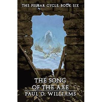 Das Lied von der Axt - Pelbar Zyklus - Buch 6 Paul O. Williams - 9