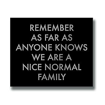 Hill Interiors A Nice Normal Family Quote Wall Plaque