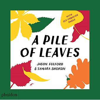 Pile of Leaves by Jason Fulford