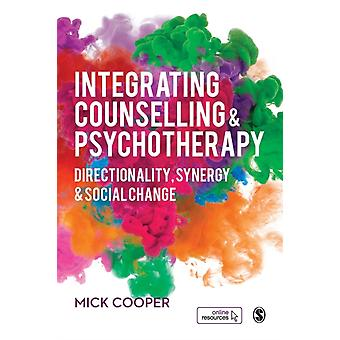 Integrating Counselling  Psychotherapy by Mick Cooper