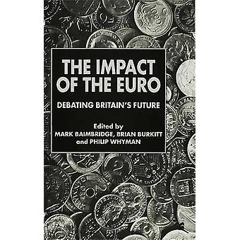Impact of the Euro by Baimbridge & Mark Lecturer
