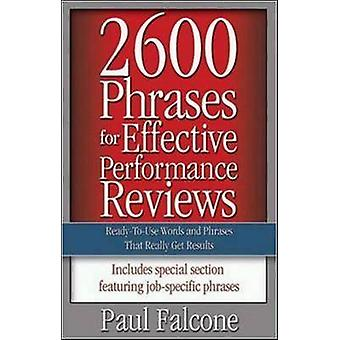 2600 Phrases for Effective Performance Reviews ReadytoUse Words and Phrases That Really Get Results by Falcone & Paul