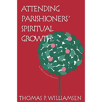 Teilnahme an Parishioners Spiritual Growth von Williamsen & Thomas P.