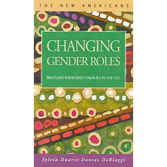 Changing Gender Roles Brazilian Immigrant Families in the U.S. by Debiaggi & Sylvia Duarte Dantas
