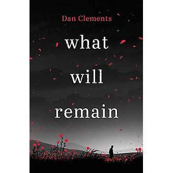 what will remain by Clements & Dan