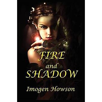 Fire and Shadow by Howson & Imogen
