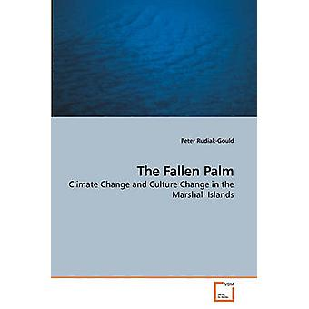 The Fallen Palm by RudiakGould & Peter