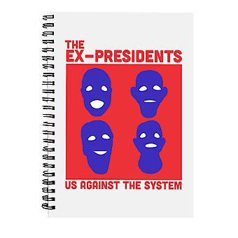 The Ex Presidents Us Against The System Point Break Spiral Notebook