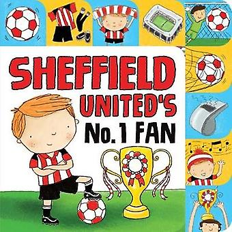 Sheffield United (Official) No. 1 Fan by Sharon Christal - 9781785535