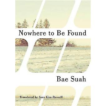 Nowhere to be Found by Bae Suah - Sora Kim-Russell - 9781477827550 Bo