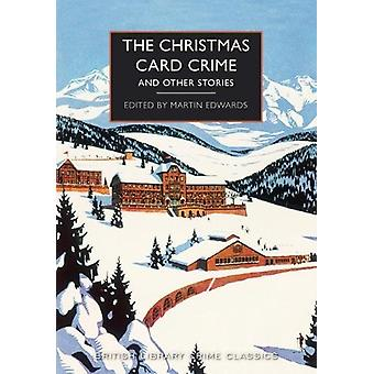 The Christmas Card Crime - and other stories by Martin Edwards - 97807