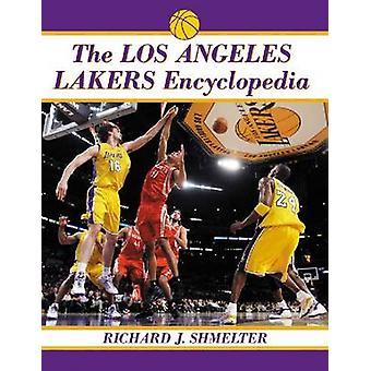 A Enciclopédia dos Los Angeles Lakers por Richard J. Shmelter - 97807864