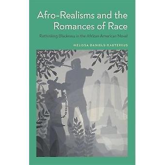 Afro-realismer och romantiker race - Rethinking Svärt i A