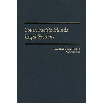 South Pacific Islands Legal System by Michael A. Ntumy - 978082481438