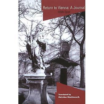 Return to Vienna - A Journal by Hilde Spiel - Christine Shuttleworth -