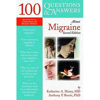 100 Questions  &  Answers About Migraine by Anthony P. Bossis - 9