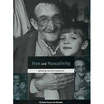 Men and Masculinity by Caroline Sweetman - 9780855983772 Book