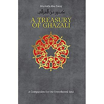 A Treasury of Ghazali (Treasures of Islamic Thought and Civilization)