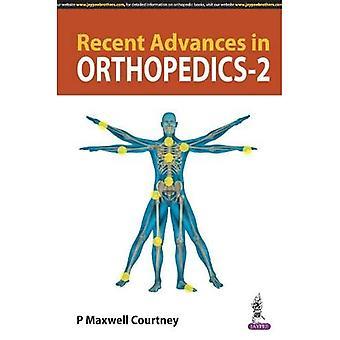 Recentes avanços na Ortopedia - 2