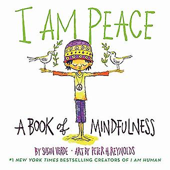I Am Peace - A Book of Mindfulness by Susan Verde - 9781419731525 Book
