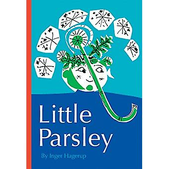Little Parsley by Inger Hagerup - 9781592702862 Book