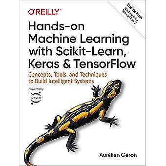 Hands-on Machine Learning with Scikit-Learn - Keras - and TensorFlow -