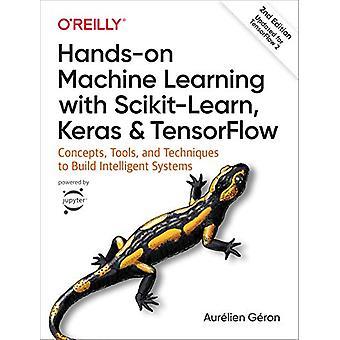Praktisk maskininlärning med Scikit-Learn - Keras - och TensorFlow -